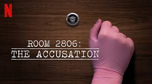 Room 2806: The Accusation review – another intriguing Netflix docuseries